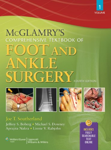 9780781765800: McGlamry's Comprehensive Textbook of Foot and Ankle Surgery, Volume 1 and Volume 2