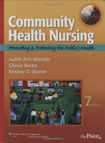 9780781765848: Community Health Nursing: Promoting and Protecting the Public's Health (Community Health Nursing (Allender))