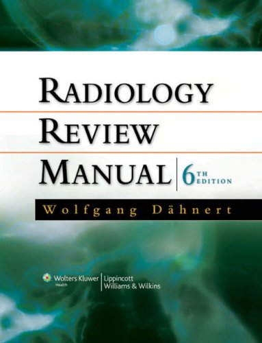 9780781766203: Radiology Review Manual (Dahnert, Radiology Review Manual)