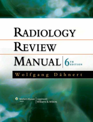 9780781766203: Radiology Review Manual (Dahnert, Radiology Review Manual)