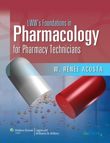 9780781766241: LWW's Foundations in Pharmacology for Pharmacy Technicians: A Series for Education & Practice (LWW's Foundations Series)