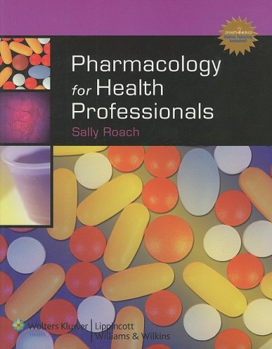 9780781766333: Pharmacology for Health Professionals Plus Smarthinking Online Tutoring Service (Lww in Touch Series)