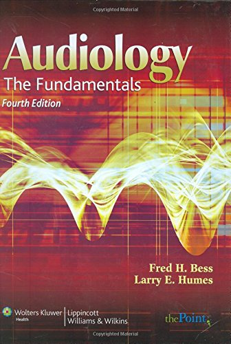 9780781766432: Audiology: The Fundamentals