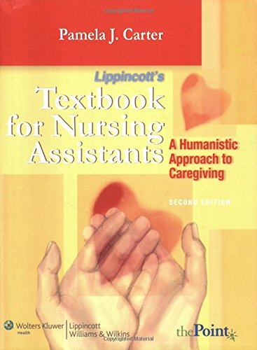 9780781766852: Textbook for Nursing Assistants: A Humanistic Approach to Caregiving
