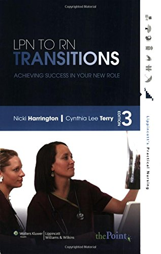 9780781767576: LPN to RN Transitions: Achieving Success in Your New Role (Lippincott's Practical Nursing)