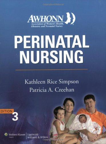 AWHONN's Perinatal Nursing: Co-Published with AWHONN (Simpson,: Kathleen Rice Simpson
