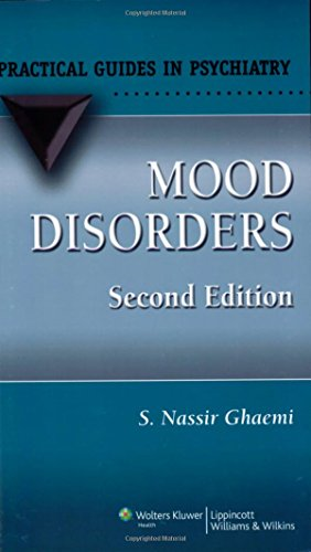 9780781767637: Mood Disorders: A Practical Guide (Practical Guides in Psychiatry)