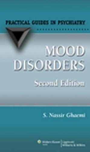 9780781767637: Mood Disorders: A Practical Guide (Practical Guides in Psychiatry): A Practical Guide (Practical Guides in Psychiatry)
