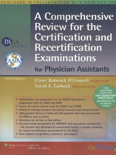 9780781767675: A Comprehensive Review for the Certification and Recertification Examinations for Physician Assistants: Published in Collaboration with AAPA and PAEA (formerly APAP), 3e