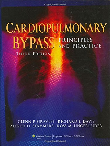 9780781768153: Cardiopulmonary Bypass: Principles and Practice (Gravlee, Cardiopulmonary Bypass: Principles and Practice)