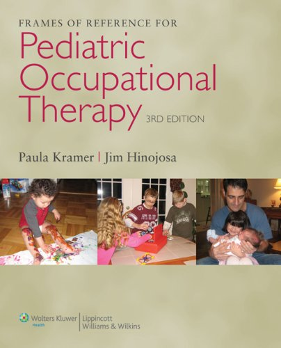 9780781768269: Frames of Reference for Pediatric Occupational Therapy