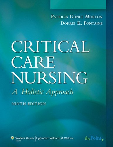 9780781768290: Critical Care Nursing: A Holistic Approach (Critical Care Nursing: A Holistic Approach (Hudak))