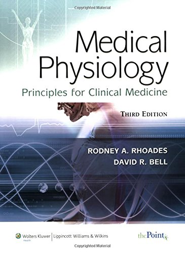 9780781768528: Medical Physiology: Principles for Clinical Medicine (MEDICAL PHYSIOLOGY (RHOADES))