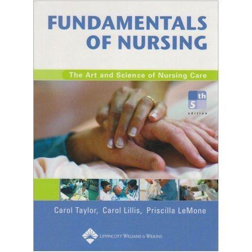 Fundamentals of Nursing, Fifth Edition Plus Taylor's: Taylor PhD MSN