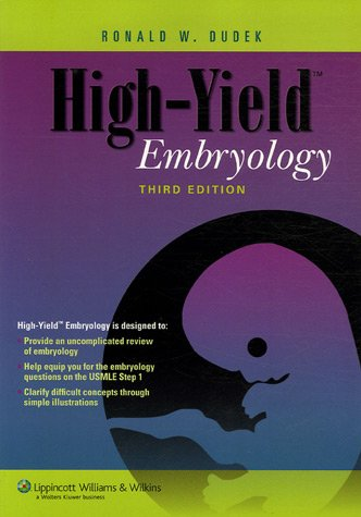 9780781768726: High-Yield™ Embryology (High-Yield Series)