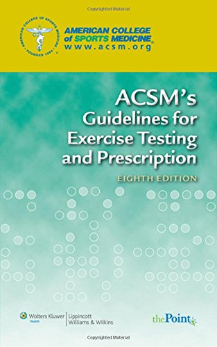 9780781769037: ACSM's Guidelines for Exercise Testing and Prescription