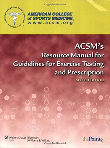 9780781769068: ACSM's Resource Manual for Guidelines for Exercise Testing and Prescription