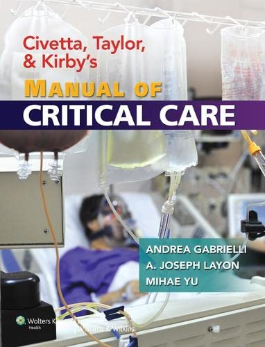 9780781769150: Civetta, Taylor, and Kirby's Manual of Critical Care (Critical Care (Civetta))