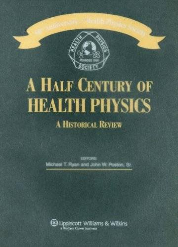 9780781769341: A Half Century of Health Physics
