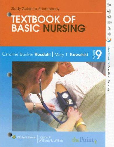 Study Guide to Accompany Textbook of Basic: Caroline Bunker Rosdahl,