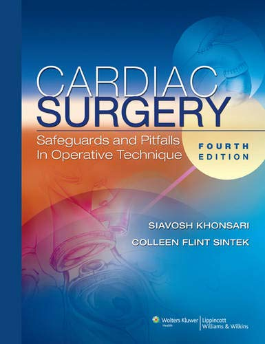 9780781769501: Cardiac Surgery: Safeguards and Pitfalls in Operative Technique