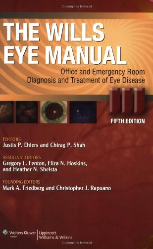 The Wills Eye Manual: Office and Emergency: Wills Eye Institute,