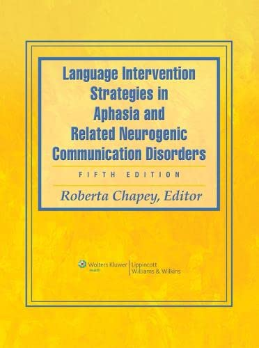 9780781769815: Language Intervention Strategies in Aphasia and Related Neurogenic Communication Disorders