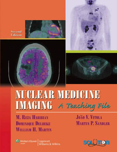 9780781769884: Nuclear Medicine Imaging: A Teaching File (LWW Teaching File Series)