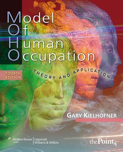 9780781769969: Model of Human Occupation: Theory and Application