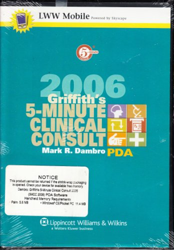 9780781770613: Griffith's 5-Minute Clinical Consult 2006 for PDA: Powered by Skyscape, Inc. (The 5-Minute Consult Series)