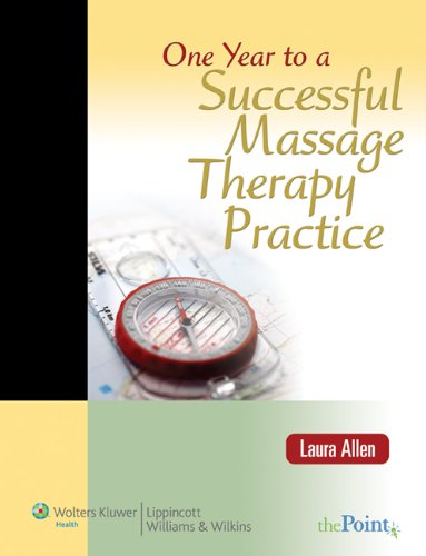 One Year to a Successful Massage Therapy: Allen LMBT, Laura