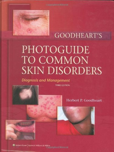 9780781771436: Goodheart's Photoguide to Common Skin Disorders: Diagnosis and Management