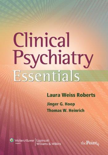 9780781771573: Clinical Psychiatry Essentials (Point (Lippincott Williams & Wilkins))