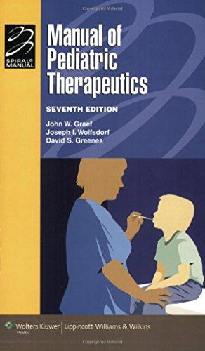 Manual of Pediatric Therapeutics: Graef, John W.
