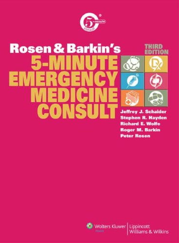 9780781771726: Rosen and Barkin's 5-Minute Emergency Medicine Consult (The 5-Minute Consult Series)