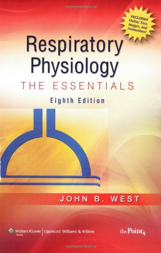 9780781772068: Respiratory Physiology: The Essentials (Point (Lippincott Williams & Wilkins))