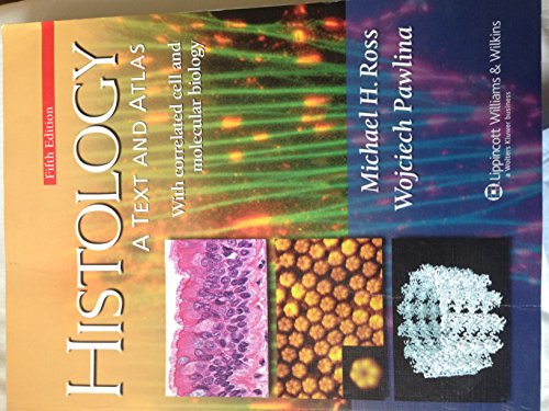 9780781772211: Histology: A Text And Atlas With Correlated Cell and Molecular Biology