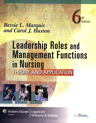 9780781772464: Leadership Roles and Management Functions in Nursing: Theory and Application