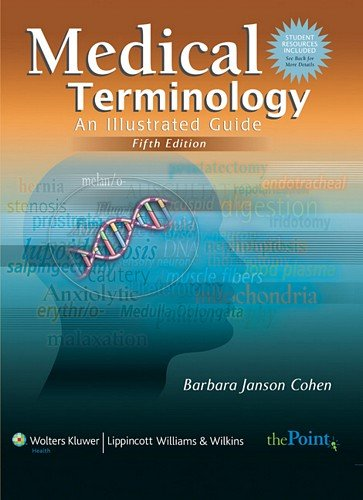 Medical Terminology: An Illustrated Guide: Canadian Version: Cohen, Barbara J.,