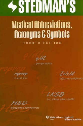 9780781772617: Stedman's Medical Abbreviations, Acronyms and Symbols (Stedman's Abbreviations, Acronyms & Symbols)