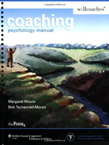 9780781772624: Coaching Psychology Manual (Point (Lippincott Williams & Wilkins))