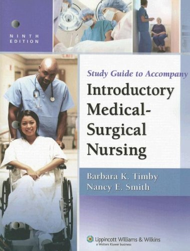9780781772716: Study Guide to Accompany Timby and Smith's Introductory Medical-Surgical Nursing