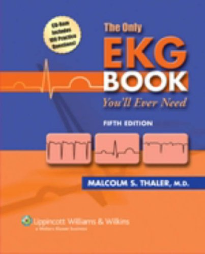 9780781773157: The Only EKG Book You'll Ever Need (Board Review)