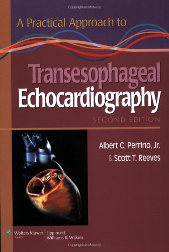9780781773294: A Practical Approach to Transesophageal Echocardiography