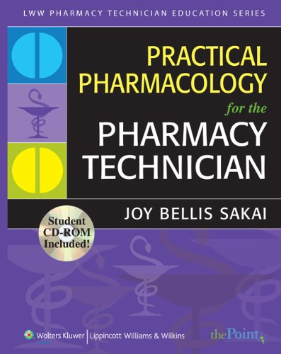 9780781773485: Practical Pharmacology for the Pharmacy Technician (Lww Pharmacy Technician Education)