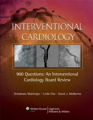 9780781773492: Interventional Cardiology: 900 Questions: An Interventional Cardiology Board Review