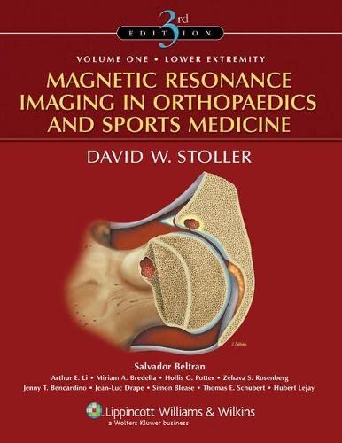 9780781773577: Magnetic Resonance Imaging in Orthopaedics and Sports Medicine (2 Volume Set)
