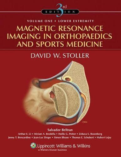 9780781773577: Magnetic Resonance Imaging in Orthopaedics and Sports Medicine (2 Volume Set)