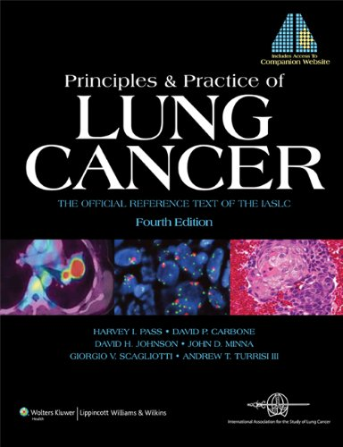 9780781773652: Principles and Practice of Lung Cancer: The Official Reference Text of the IASLC