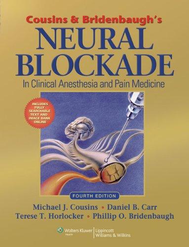 9780781773881: Cousins & Bridenbaugh's Neural Blockade in Clinical Anesthesia and Pain Medicine